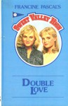 Double Love - Francine Pascal, Kate William