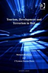 Tourism, Development and Terrorism in Bali - Michael Hitchcock, Nyoman Darma Putra
