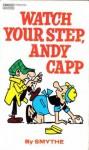 Watch Your Step Andy Capp - Reg Smythe