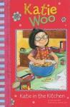 Katie Woo: Katie in the Kitchen - Fran Manushkin, Tammie Speer Lyon
