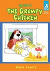 The Case of the Grumpy Chicken - Robin Michal Koontz