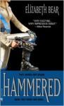 Hammered - Elizabeth Bear