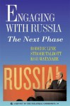 Engaging with Russia: The Next Phase - Roderic Lyne, Koji Watanabe, Strobe Talbott
