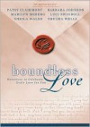 Boundless Love: Devotions to Celebrate God's Love for You - Patsy Clairmont, Luci Swindoll, Marilyn Meberg