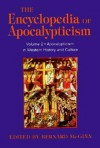 The Encyclopedia of Apocalypticism: Apocalypticism in Western History and Culture, Vol. 2 - Bernard McGinn