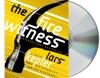 The Fire Witness: A Novel - Lars Kepler, Laura A. Wideburg