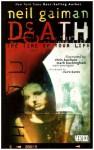 Death: The Time of Your Life - Chris Bachalo, Mark Buckingham, Neil Gaiman