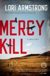 Mercy Kill - Lori G. Armstrong