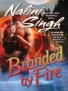 Branded by Fire - Nalini Singh