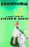 Eosophobia - Steven W. Booth