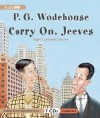 Carry On, Jeeves - P.G. Wodehouse, Jonathan Cecil