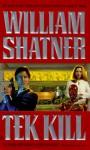 TekKill - William Shatner