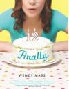 Finally - Wendy Mass