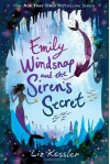 Emily Windsnap and the Siren's Secret - Liz Kessler