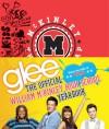 Glee: The Official William McKinley High School Yearbook - Debra Mostow Zakarin, The Creators of Glee