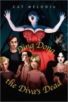 Ding Dong the Diva's Dead - Cat Melodia