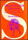 Organosulfur Chemistry, Volume 2: Synthetic and Stereochemical Aspects - Philip Page