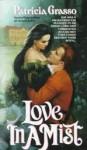 Love in a Mist - Patricia Grasso