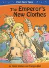 The Emperor's New Clothes - Karen Wallace