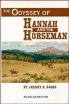 The Odyssey of Hannah and the Horseman - Johnny D. Boggs