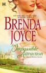 An Impossible Attraction - Brenda Joyce