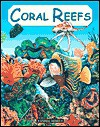 Coral Reefs - Anita Ganeri