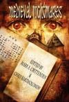 Medieval Nightmares - Wesley D. Gray, Mark Crittendon, Chris Bartholomew