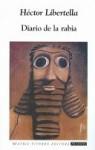 Diario de la Rabia - Héctor Libertella