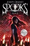 Spook's: Alice: Book 12 (Wardstone Chronicles) - Joseph Delaney