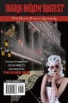Dark Moon Digest - Issue #12: The Horror Fiction Quarterly - Joe McKinney, Lori Michelle, Stan Swanson