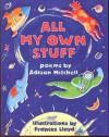 All My Own Stuff - Adrian Mitchell, Frances Lloyd