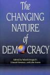 The Changing Nature of Democracy - Edward Newman, John Keane, Takashi Inoguchi