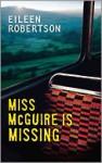 Miss McGuire is Missing - Eileen Robertson