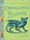 Dragon's Breath (Tales of the Frog Princess, #2) - E.D. Baker