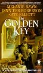 The Golden Key - Melanie Rawn, Jennifer Roberson, Kate Elliott