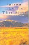 The Tie That Binds - Kent Haruf