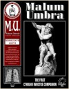 Malum Umbra or Shadows of Evil: The First Cthulhu Invictus Companion (Miskatonic University Library Association, #0353) - Oscar Rios