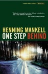 One Step Behind - Henning Mankell, Ebba Segerberg