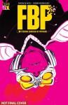 FBP: Federal Bureau of Physics Vol. 1: The Paradigm Shift - Simon Oliver, Robbi Rodriguez