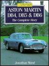 Aston Martin Db4/5/6: The Complete Story - Jeremy Wood, Jonathan Wood