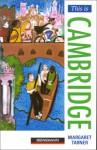 This Is Cambridge - Margaret Tarner