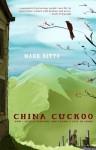 China Cuckoo - Mark Kitto