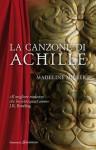 La canzone di Achille - Madeline Miller, Matteo Curtoni, Maura Parolini
