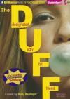The Duff: Designated Ugly Fat Friend - Kody Keplinger, Ellen Grafton