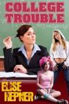College Trouble - Elise Hepner