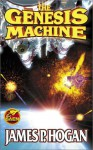 The Genesis Machine - James P. Hogan