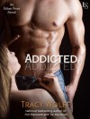 Addicted - Tracy Wolff