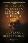 La stanza degli orrori: Serie di Pendergast Vol.2 (Narrativa) (Italian Edition) - Douglas Preston, Lincoln Child