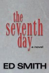 Seventh Day - Ed Smith