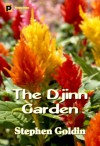 The Djinn Garden - Stephen Goldin